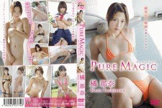 PURE MAGIC/橘那奈